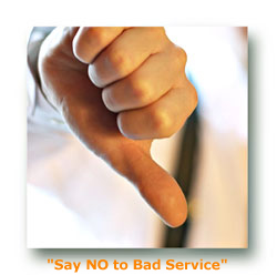 Say No To Bad Service